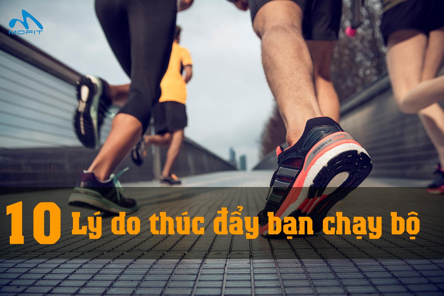 10 lí do thúc đẩy bạn chạy bộ